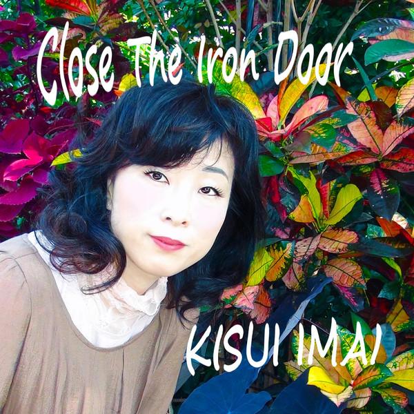 [Single] 今井貴水 – Close the Iron Door (2016.03.11/MP3/RAR)