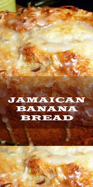 JAMAICAN BANANA BREAD RECIPE