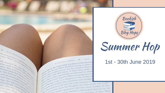 #BookishBlogHops Summer Hop 1st-30th June 2019