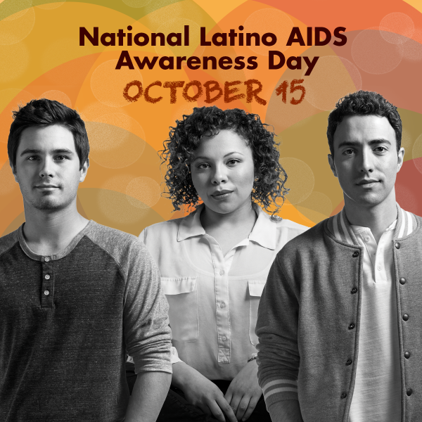 National Latino AIDS Awareness Day Wishes