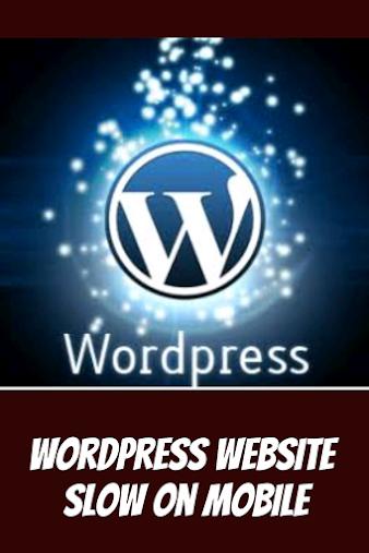 wordpress website slow on mobile