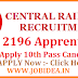 Central Railway Recruitment For 2196 Apprentices Vacancy 10th Pass Students Also Applied
