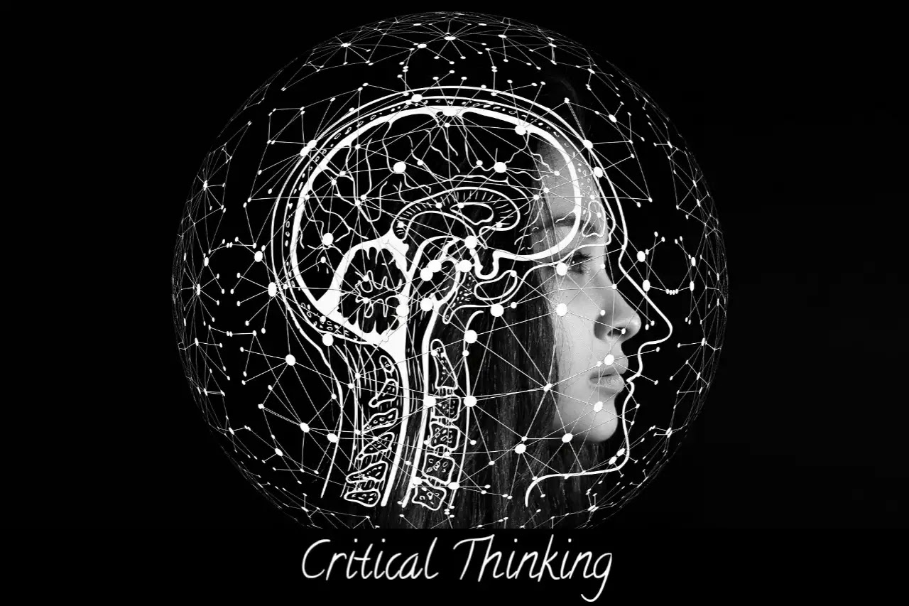 Critical thinking - why is critical thinking important