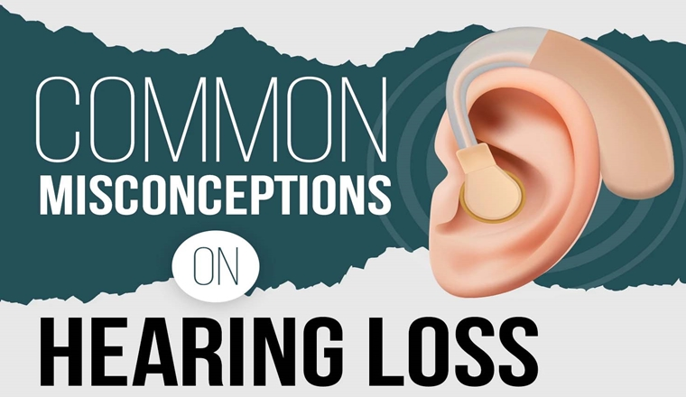 Common Misconceptions on Hearing Loss