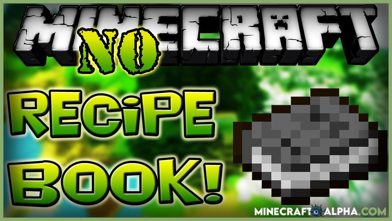 Minecraft No Recipe Book Mod 1.17.1(No Recipe Book Button Showing in Inventory)