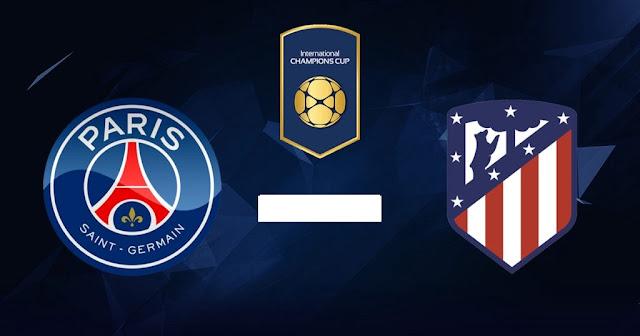 Nhận định, soi kèo PSG vs Atletico Madrid, 18h30 ngày 30/7/2018
