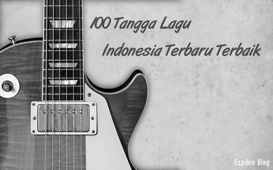 Lagu Indonesia Terbaru 2017