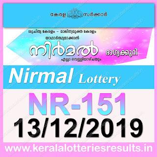 """KeralaLotteriesresults.in, """"kerala lottery result 13 12 2019 nirmal nr 151"""", nirmal today result : 13/12/2019 nirmal lottery nr-151, kerala lottery result 13-12-2019, nirmal lottery results, kerala lottery result today nirmal, nirmal lottery result, kerala lottery result nirmal today, kerala lottery nirmal today result, nirmal kerala lottery result, nirmal lottery nr.151 results 13-12-2019, nirmal lottery nr 151, live nirmal lottery nr-151, nirmal lottery, kerala lottery today result nirmal, nirmal lottery (nr-151) 13/12/2019, today nirmal lottery result, nirmal lottery today result, nirmal lottery results today, today kerala lottery result nirmal, kerala lottery results today nirmal 13 12 19, nirmal lottery today, today lottery result nirmal 13-12-19, nirmal lottery result today 13.12.2019, nirmal lottery today, today lottery result nirmal 13-12-19, nirmal lottery result today 13.12.2019, kerala lottery result live, kerala lottery bumper result, kerala lottery result yesterday, kerala lottery result today, kerala online lottery results, kerala lottery draw, kerala lottery results, kerala state lottery today, kerala lottare, kerala lottery result, lottery today, kerala lottery today draw result, kerala lottery online purchase, kerala lottery, kl result,  yesterday lottery results, lotteries results, keralalotteries, kerala lottery, keralalotteryresult, kerala lottery result, kerala lottery result live, kerala lottery today, kerala lottery result today, kerala lottery results today, today kerala lottery result, kerala lottery ticket pictures, kerala samsthana bhagyakuri"""