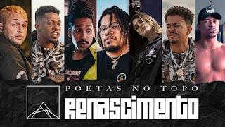 Poetas No Topo - Letras - Renascimento - Pineapple