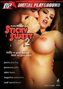 Sticky Sweet 2 (2009)