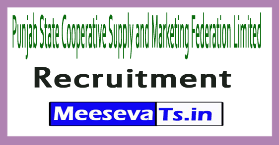 Punjab State Cooperative Supply and Marketing Federation Limited MARKFED Recruitment