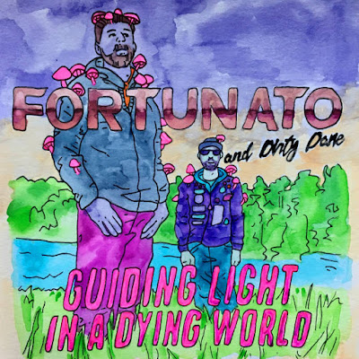 Fortunato and Dirty Dane - Guiding Light In A Dying World (2020)