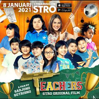 Serunya nonton film teachers di strotv