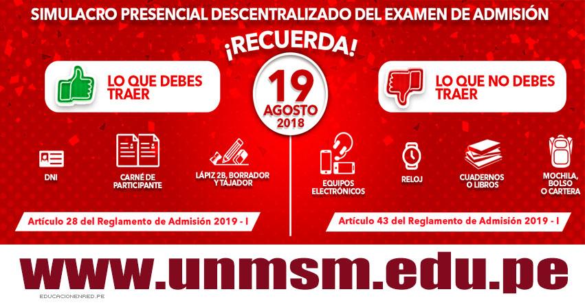 UNMSM: Recomendaciones Simulacro 2019-1 (Examen Domingo 19 Agosto) Simulacro Presencial Descentralizado de Examen de Admisión - Universidad Nacional Mayor de San Marcos - www.unmsm.edu.pe