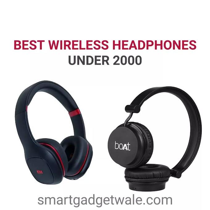 Best wireless Headphone under 2000 in India 2021