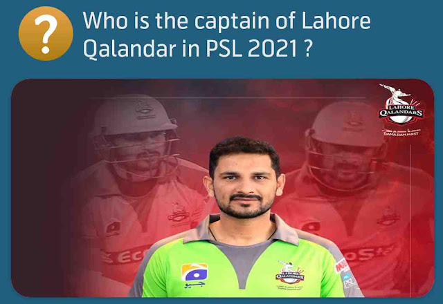 Who is the captain of Lahore Qalandar in PSL 2021 ?