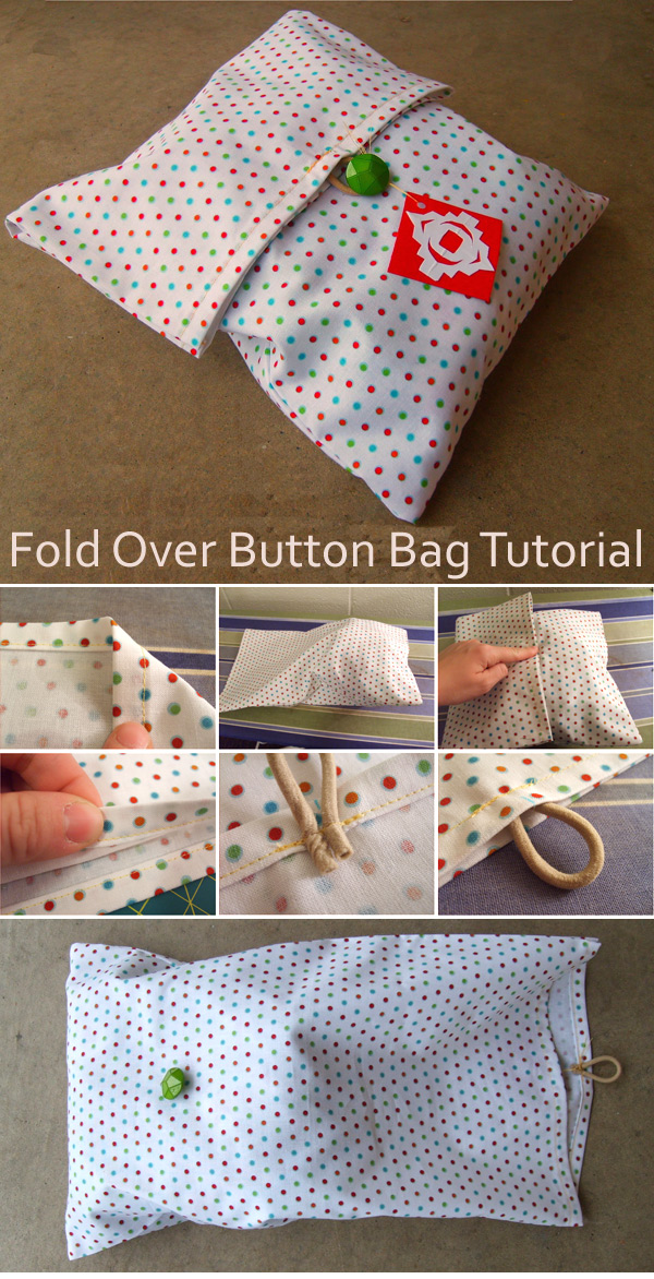 Fold Over Button Bag Tutorial