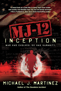 Guest Blog by Michael J. Martinez and Review of MJ-12: Inception
