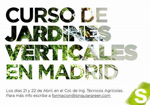 Ltimas plazas curso de jardines verticales en madrid for Autoarq paisajismo
