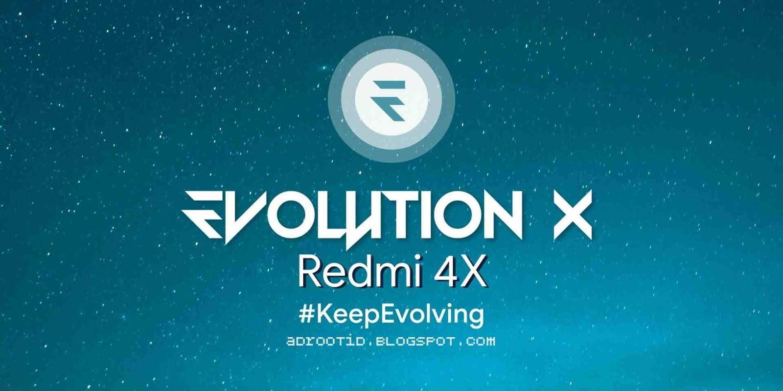 Evolution X Rom Redmi 4X