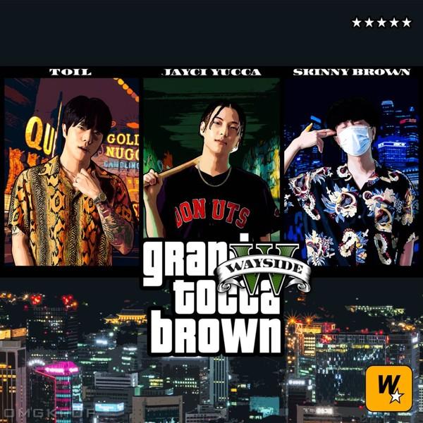 Skinny Brown, Jayci yucca, TOIL – Tocca Brown : Highteen Rockstars – EP