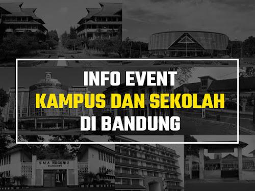 Info event kampus dan sekolah Bandung