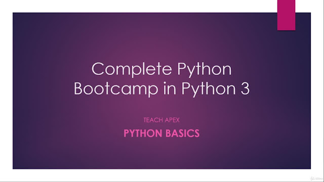 Complete Python 3 Programming Bootcamp™ from Scratch in 2020