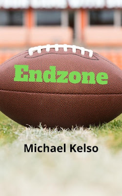 Endzone by Michael Kelso