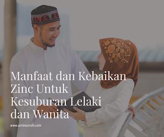 Manfaat dan Kebaikan Zinc Untuk Kesuburan Lelaki dan Wanita