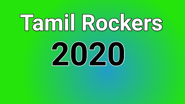 Tamil Rockers 2020 : latest full hd movie downloading website
