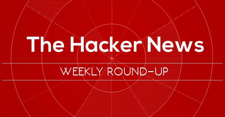 THN Weekly Roundup — Top 14 Must-Read Cyber Security Stories