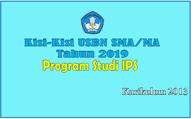 Download Kisi-Kisi USBN SMA Program Sudi IPS Tahun Pelajaran 2018/2019