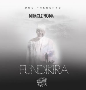 Download Audio | Miracle Noma Ft. Rama – Fundikira