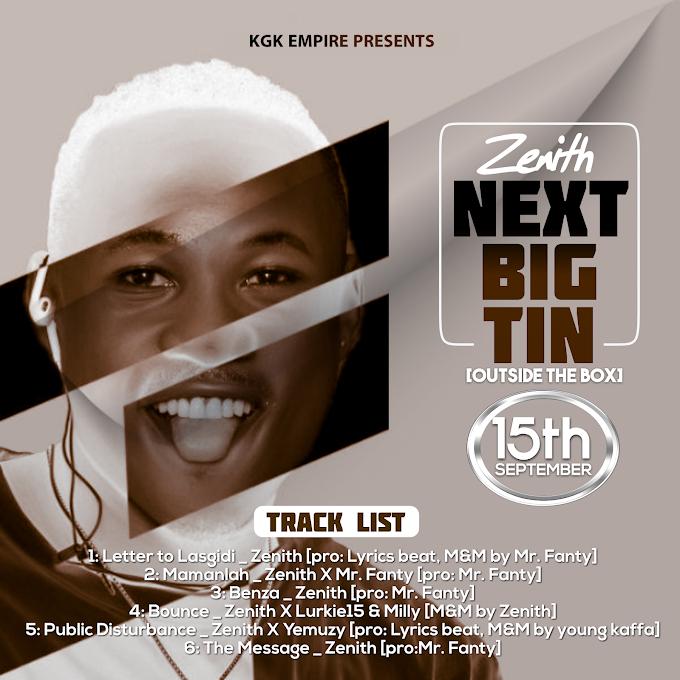 EP: Zenith - Next Big Tin [OutSide The Box]