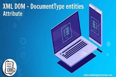 XML DOM - DocumentType entities Attribute