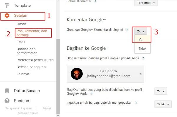 Cara Menampilkan Kolom Komentar Google+ Terbaru 2016