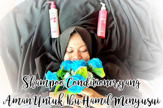 Shampoo Conditioner Aman Untuk Ibu Hamil Menyusui
