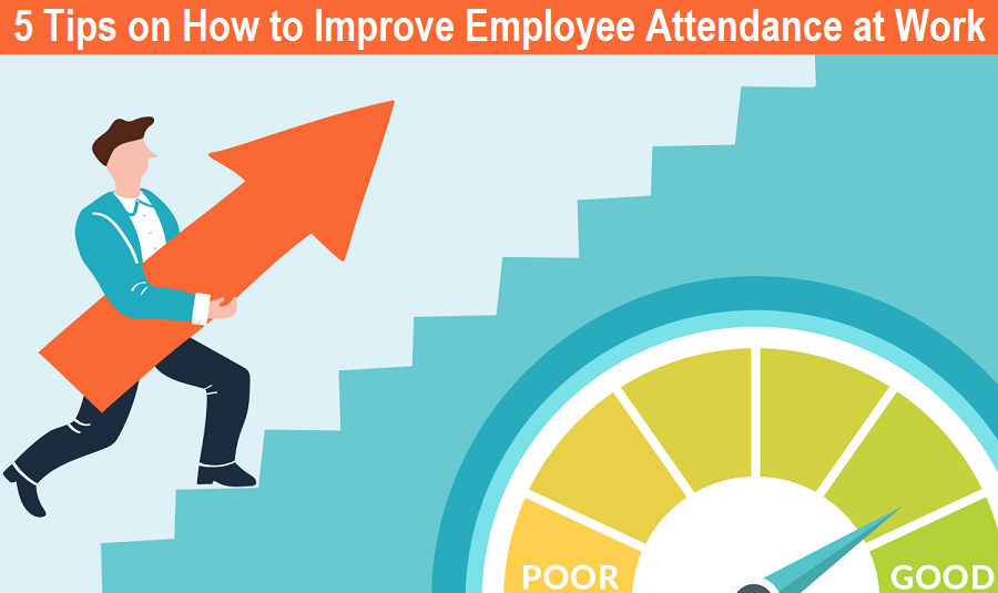 How to Improve Attendance at Work