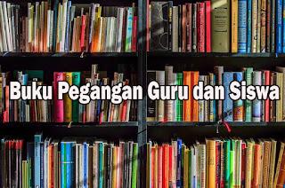 Buku Pegangan Guru dan Siswa