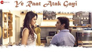 Ye Raat Atak Gayi Lyrics - Gaurav Bhatt