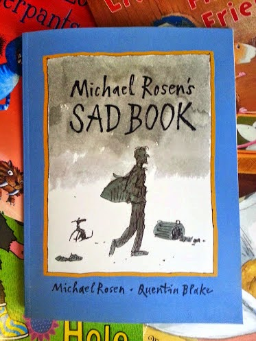 Michael Rosen and Quentin Blake The Sad Book for children aged 4-11