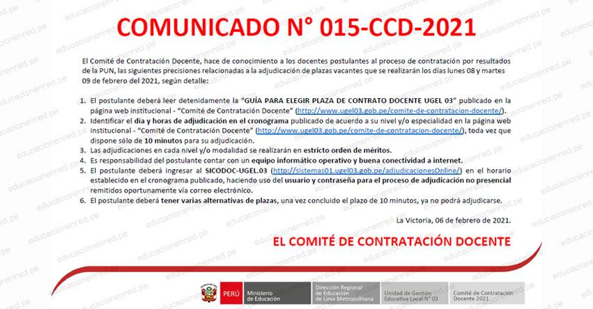 COMUNICADO N° 015-CCD-2021: Precisiones sobre Adjudicación de Plazas Vacantes en el Proceso de Contratación por Resultados de la PUN - UGEL 03