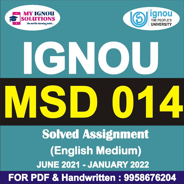 MSD 014 Solved Assignment 2021-22