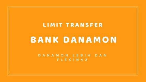 Gambar 1 Limit transfer Danamon Lebih dan Fleximax Perhari
