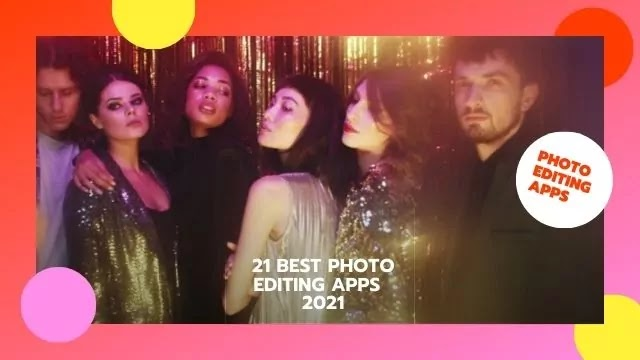 21 BEST PHOTO EDITING APPS