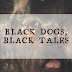 Review || Black Dogs, Black Tales