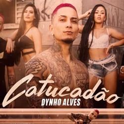 Catucadão - Dynho Alves Mp3