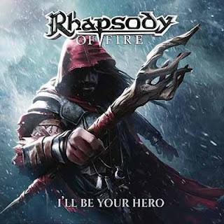 """Το single των Rhapsody of Fire """"I'll Be Your Hero"""""""
