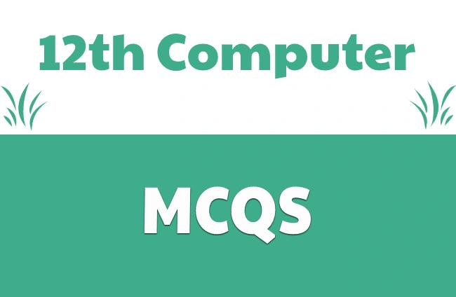 2nd Year Computer MCQS Pdf Download-12th Class