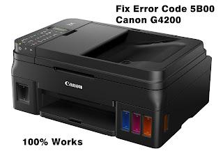 Fix Error Code 5B00 Canon G4200
